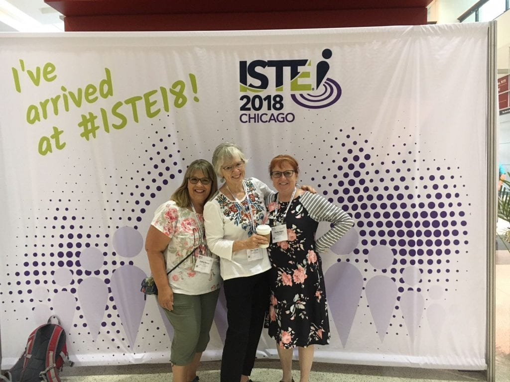 Photo of Gail Desler, Cathe Petuya, and Sandy Hayes at ISTE 2018 Conference in Chicago.