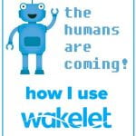 Wakelet Ambassador